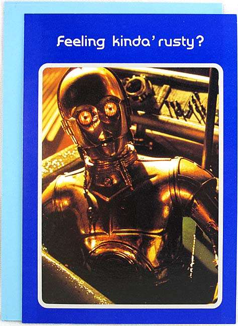 1977 Star Wars C-3PO Feeling Kinda' Rusty? Greeting Card. Front reads ...